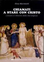 Chiamati a stare con Cristo - Elena Marchitielli