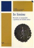 In limine. Ricerche su marginalità e periferia nel mondo antico