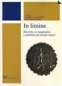 Copertina di 'In limine. Ricerche su marginalità e periferia nel mondo antico'