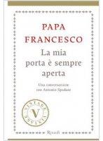 La mia porta è sempre aperta - Papa Francesco