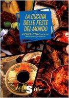 La cucina delle feste del mondo - Rundo Joan