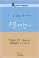 Il cantico dei cantici - Vincenzo Bonato