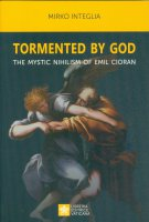 Tormented by God - Mirko Integlia