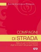 Compagni di strada - Azione Cattolica Italiana
