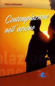 Copertina di 'Contemplazione nell'azione'