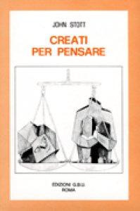 Copertina di 'Creati per pensare'