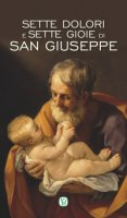 Sette dolori e sette gioie di San Giuseppe