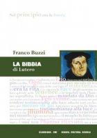 La bibbia di Lutero - Franco Buzzi