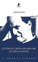 Lettera ai cappellani militari. Lettera ai giudici - Milani Lorenzo