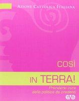 Cos� in terra! - Azione Cattolica Italiana