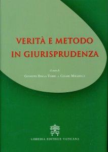 Copertina di 'Verità e metodo in giurisprudenza'