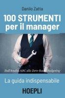 100 strumenti per il manager - Danilo Zatta