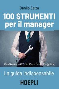 Copertina di '100 strumenti per il manager'