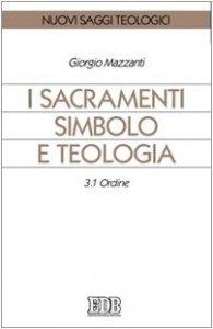 Copertina di 'I sacramenti simbolo e teologia vol.3.1'