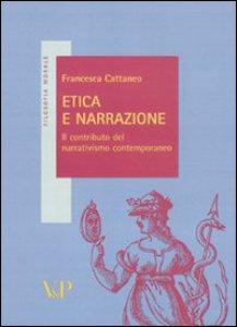 Copertina di 'Etica e narrazione. Il contributo del narrativismo contemporaneo'