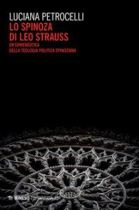 Copertina di 'Lo Spinoza di Leo Strauss'