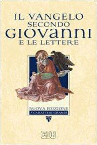 Copertina di 'Il vangelo secondo Giovanni e le Lettere'