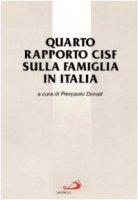 Quarto rapporto Cisf sulla famiglia in Italia