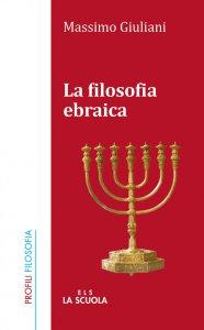 Copertina di 'La filosofia ebraica'