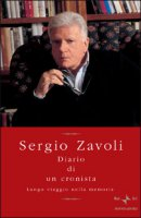 Diario di un cronista - Sergio Zavoli