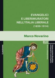 Copertina di 'Evangelici e liberimuratori nell'Italia liberale (1859-1914)'