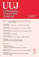 Urbaniana University Journal. LXXIV/2 2021: Focus - Crisi ed emergenza: volti diversi e responsabilità comune. Limiti e opportunità - Vidas Balcius, Ardian Ndreca, Cataldo Zuccaro, Anna Maria Iorio, Leonardo Salutati