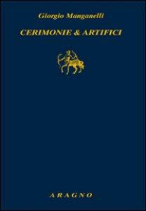 Copertina di 'Cerimonie e artifici'