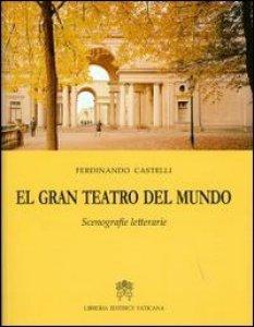 Copertina di 'El gran teatro del mundo'