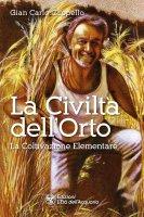 La Civiltà dell'Orto - Gian Carlo Cappello