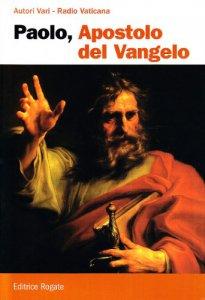 Copertina di 'Paolo, apostolo del Vangelo'