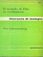 Il mondo di Dio in evoluzione (gdt 0209 - Schoonenberg Piet
