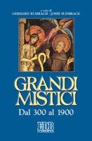 Grandi mistici. Dal 300 al 1900