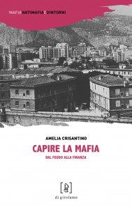 Copertina di 'Capire la mafia'