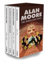 The rebellion years - Moore Alan