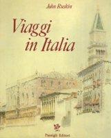 Viaggio in Italia (1840-1845). Ediz. a colori - Ruskin John