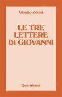 Le tre lettere di Giovanni - Giorgio Zevini