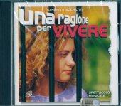 Una ragione per vivere - Sergio Natali, Sandro Stacchiotti