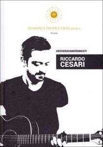Copertina di '#Doveravamorimasti (libro + cd)'