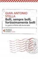 Bolli, sempre bolli, fortissimamente bolli - Gian Antonio Stella