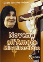 Novena all'amore misericordioso - Speranza di Gesù (suor)