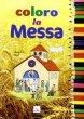Coloro la Messa