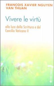 Copertina di 'Vivere le virtù'