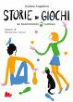 Storie di giochi - Andrea Angiolino