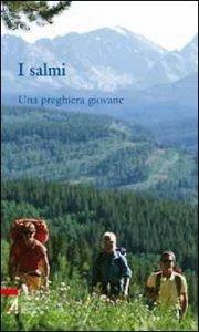 Copertina di 'I salmi. Una preghiera giovane'