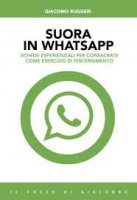 Suora in whatsapp - Giacomo Ruggeri