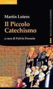 Copertina di 'Il Piccolo Catechismo'