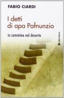 I Detti di apa Pafnunzio - Ciardi Fabio