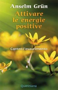 Copertina di 'Attivare le energie positive'