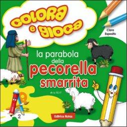 Copertina di 'Gioca e colora. La parabola della pecorella smarrita'