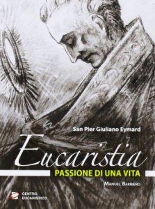 Copertina di 'San Pier Giuliano Eymard'